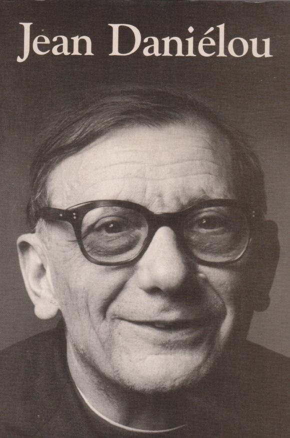 Jean Daniélou sj (1905 - 1974) 1